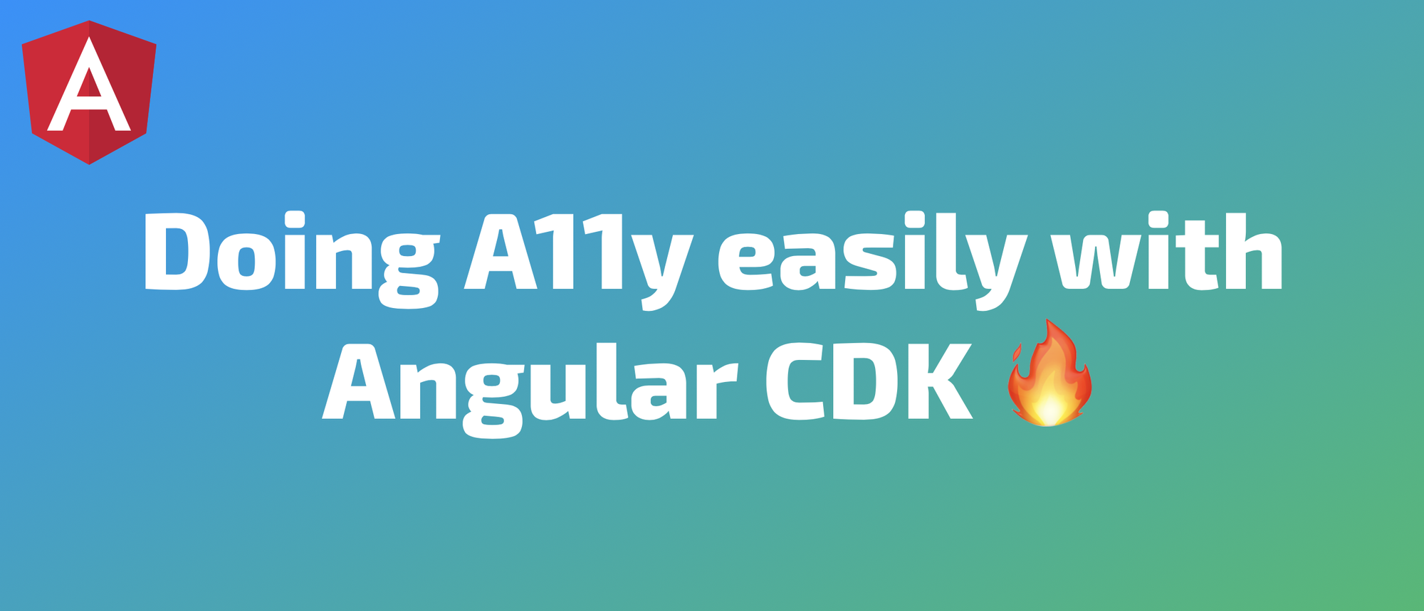 Doing A11y easily with Angular CDK. Keyboard-Navigable Lists