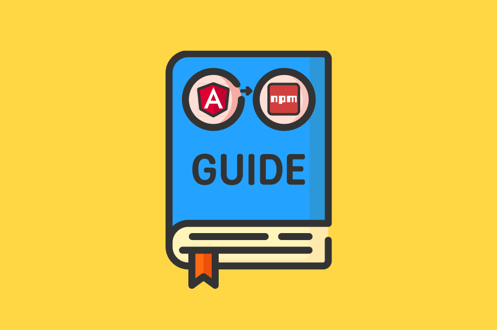 Complete beginner guide to publishing an Angular library to npm